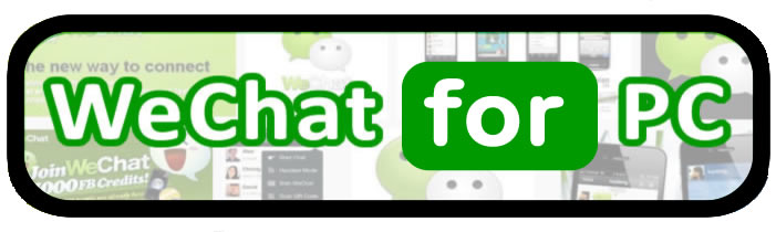 Download WeChat for PC or WeChat on computer